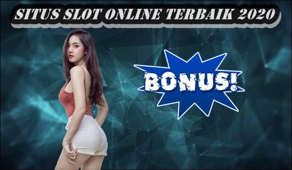 Cara Memilih Situs Slot Online Terbaik 2020